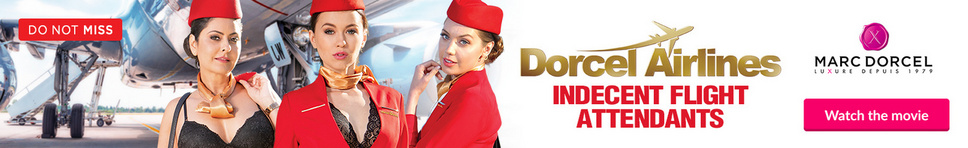 DORCEL AIRLINES - HOTESSES LIBERTINES