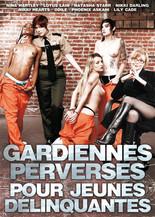 Xillimité - Gardiennes perverses pour jeunes délinquantes - Film Porno