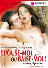 Xillimité - Epouse moi ou baise moi - Film Porno