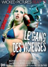 Xillimité - Le Gang des Vicieuses - Film Porno
