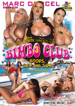 Xillimité - Bimbo Club 3 : boobs, sex and sun - Film Porno