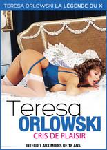 Xillimité - Teresa Orlowski : cris de plaisir - Film Porno