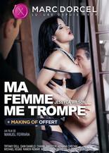 Xillimité - Ma femme me trompe (Marc Dorcel) - Film Porno