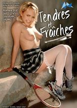 Xillimité - Tendres & Fraîches - Film Porno