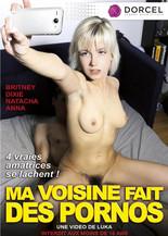 Xillimité - Ma voisine fait des Pornos - Film Porno