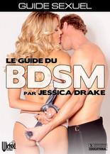Xillimité - Guide Sexuel : Le BDSM, par Jessica Drake - Film Porno