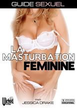 Xillimité - Jessica drake's Guide To Wicked Sex : Female Masturbation - Film Porno