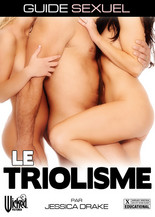 Xillimité - Guide Sexuel : Le Triolisme, par Jessica Drake - Film Porno