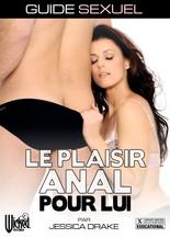 Xillimité - Guide Sexuel : Le plaisir Anal pour Lui, par Jessica Drake - Film Porno