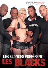 Xillimité - Les blondes préfèrent les Blacks  - Film Porno
