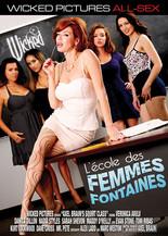 Xillimité - L'école des Femmes Fontaines - Film Porno