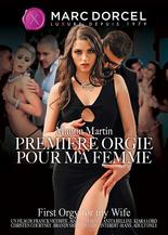 Xillimité - Manon Martin, 1ère Orgie pour ma femme - Film Porno