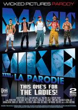 Xillimité - Magic Mike XXXL : La Parodie  - Film Porno