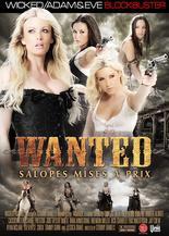 Xillimité - Wanted : salopes mises à prix - Film Porno