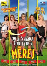 Xillimité - On a échangé toutes nos mères - Film Porno