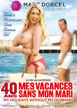 Xillimité - 40 ans, mes vacances sans mon mari - Film Porno