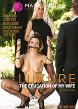 Xillimité - Luxure - the education of my wife - Film Porno