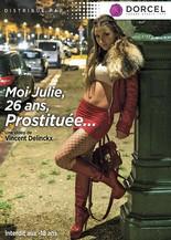 Xillimité - Moi, Julie 26 ans, Prostituée - Film Porno