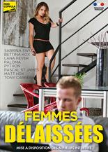 Xillimité - Femmes délaissées - Film Porno