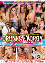 Xillimité - Drunk Sex Orgy : Bimbo Birthday Bash - Film Porno