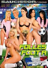 Xillimité - Folles de foot'r - Film Porno