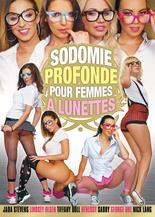Xillimité - Sodomie Profonde pour femmes à lunettes - Film Porno