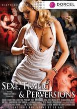 Xillimité - Sexe, Traffic et Perversions - Film Porno
