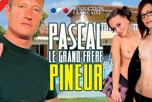 Film X - Pascal le Grand Frère Pineur